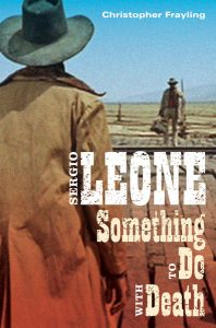 Sergio Leone - Something To Do With Death
