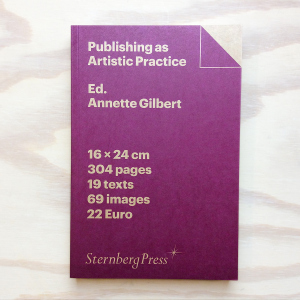 zabriskie_anette_gilbert_publishing_as_artistic _practice