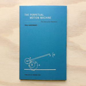 zabriskie_paul_scheerbart_the_perpetual_motion_machine