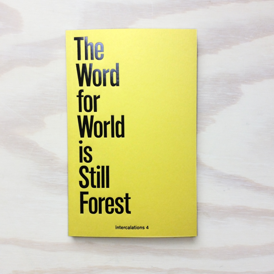 Image result for The Word for World Is Still Forest, Ed. by Anna-Sophie Springer,