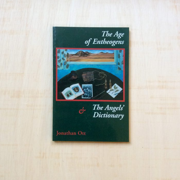 zabriskie jonathan ott The Age of Entheogens The Angels & Dictionary