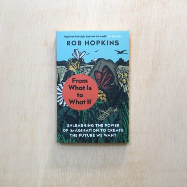 Zabriskie_rob hopkins_From What Is to What If - Softcover - 1-2