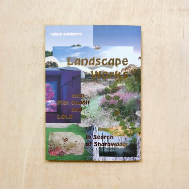 zabriskie_ In Search of Sharawagdi - Landscape Works with Piet Oudolf and LOLA - 1