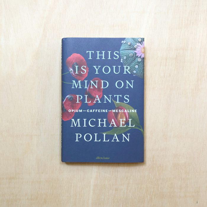 zabriskie_michael pollan_this is your mind on plants - 1